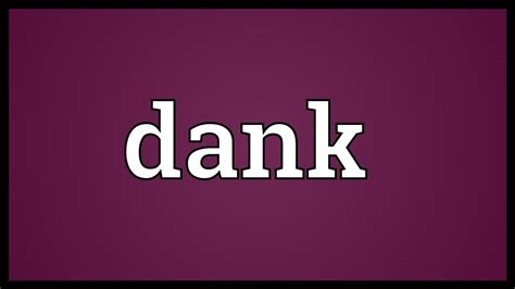 Dank Meaning - YouTube