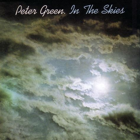 Willy's rock: Peter Green / In the skies