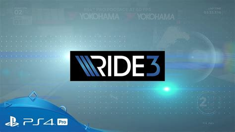 Ride 3 | Race at 60 FPS | PS4 Pro - YouTube