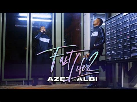 Letras: Songtext: AZET & ALBI - FAST LIFE 2